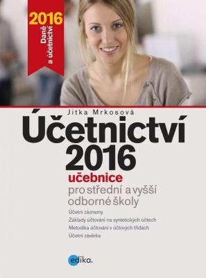 Účetnictví 2016, učebnice pro SŠ a VOŠ