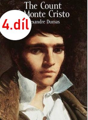 Hrabě Monte Christo, Alexander Dumas 4. díl