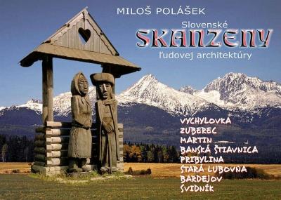 Slovenské skanzeny ĺudovej architektúry