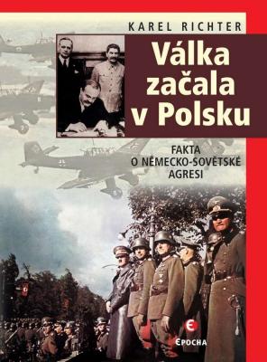 Válka začala v Polsku - 2. vyd.