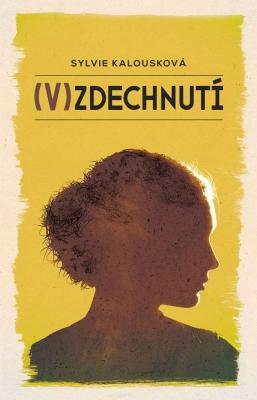 (V)zdechnutí