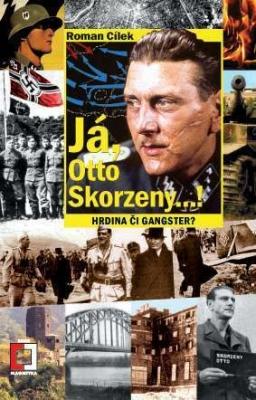Já, Otto Skorzeny...!