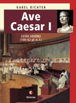 Ave Caesar I