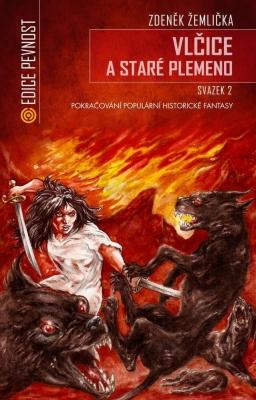 Vlčice a staré plemeno - Svazek II.