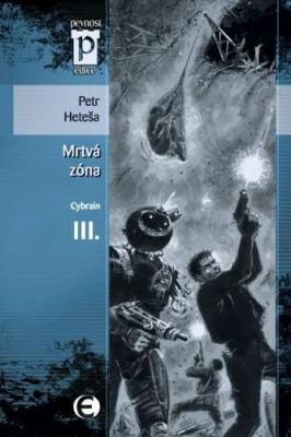 Cybrain III - Mrtvá zóna
