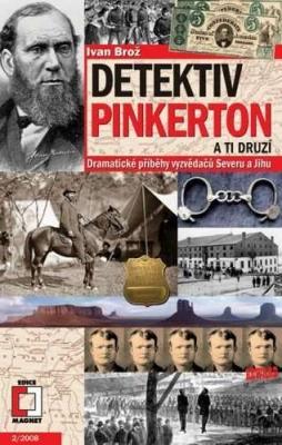 Detektiv Pinkerton a ti druzí