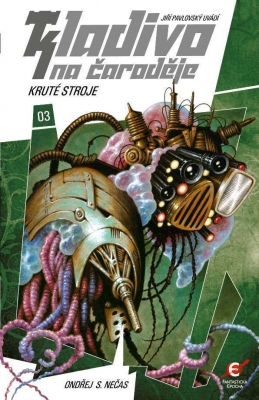 Kladivo na čaroděje 03: Kruté stroje