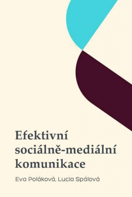 Efektivní sociálně-mediální komunikace