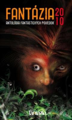 Fantázia 2010 – antológia fantastických poviedok