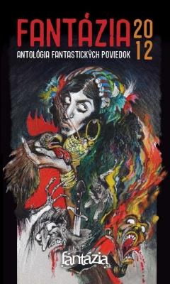 Fantázia 2012 – antológia fantastických poviedok