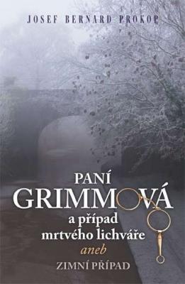 Paní Grimmová  a případ mrtvého lichváře