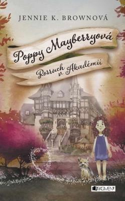 Poppy Mayberryová 2 - Rozruch v Akadémii (SK)