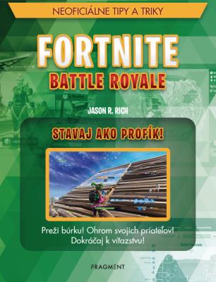 Fortnite Battle Royale: Stavaj ako profík!