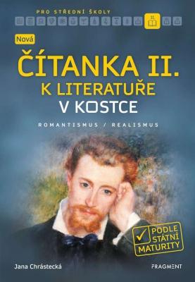 Nová čítanka II. k Literatuře v kostce pro SŠ