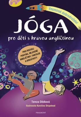 Jóga pro děti s hravou angličtinou – Vesmírné dobrodružství