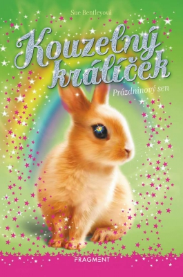 Kouzelný králíček - Prázdninový sen