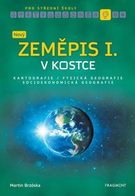 Nový zeměpis v kostce pro SŠ I.