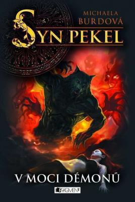 Syn pekel – V moci démonů