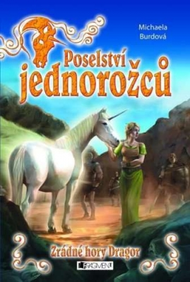 Poselství jednorožců – Zrádné hory Dragor