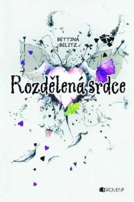 Bettina Belitz – Rozdělená srdce