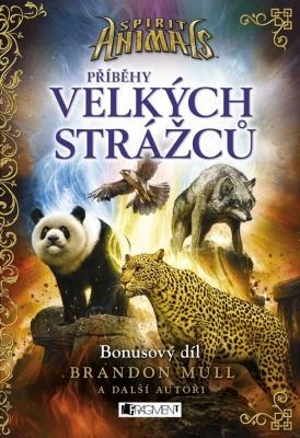 Spirit Animals – Příběhy Velkých strážců