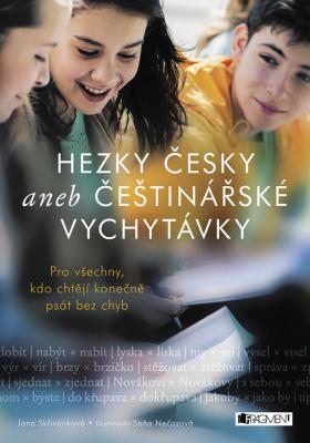 Hezky česky aneb Češtinářské vychytávky