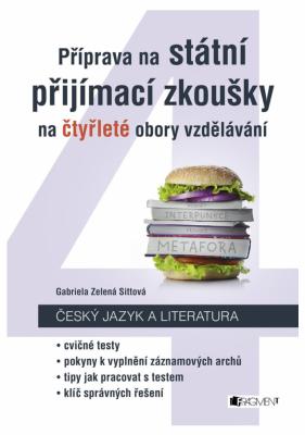 Příprava na státní přijímací zkoušky na čtyřleté obory vzdělávání - Český jazyk a literatura