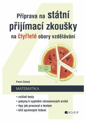 Příprava na státní přijímací zkoušky na čtyřleté obory vzdělávání - Matematika