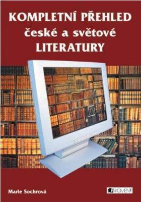 Kompletní přehled české a světové literatury