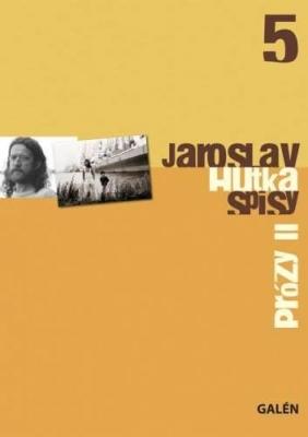 Prózy II, Spisy Jaroslava Hutky, sv. 5