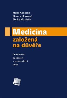 Medicína založená na důvěře