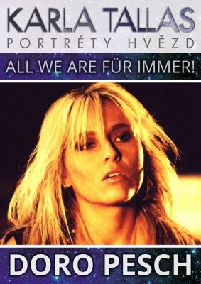 Doro Pesch - All We Are Für Immer!