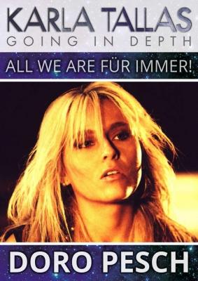 Doro Pesch - All We Are Für Immer! (EN)