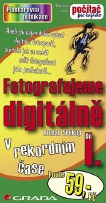 Fotografujeme digitálně I.