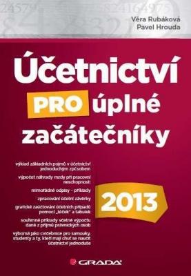 Účetnictví pro úplné začátečníky 2013