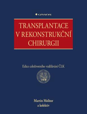 Transplantace v rekonstrukční chirurgii