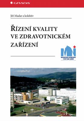 Řízení kvality ve zdravotnickém zařízení