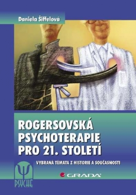 Rogersovská psychoterapie pro 21. století