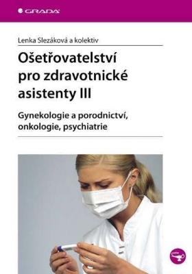 Ošetřovatelství pro zdravotnické asistenty III