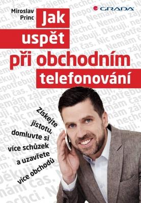 Jak uspět při obchodním telefonování