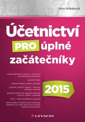Účetnictví pro úplné začátečníky 2015