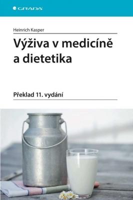 Výživa v medicíně a dietetika