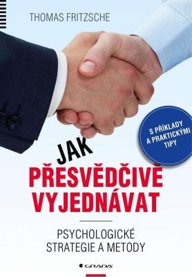 Jak přesvědčivě vyjednávat