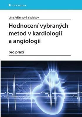 Hodnocení vybraných metod v kardiologii a angiologii pro praxi