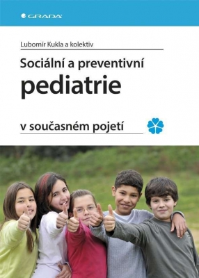 Sociální a preventivní pediatrie v současném pojetí