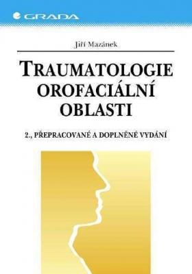 Traumatologie orofaciální oblasti