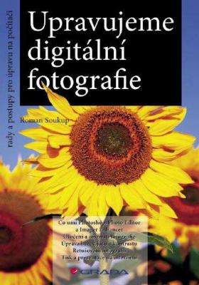 Upravujeme digitální fotografie