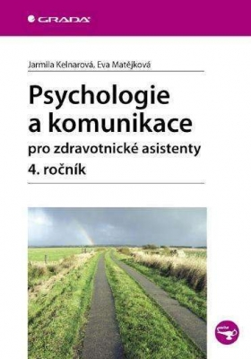 Psychologie a komunikace pro zdravotnické asistenty - 4. ročník