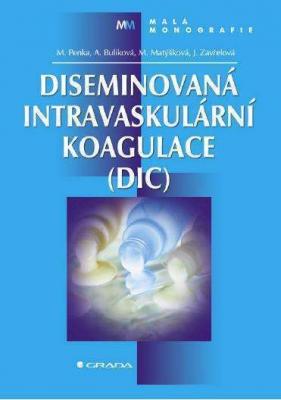 Diseminovaná intravaskulární koagulace (DIC)