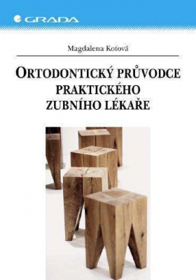 Ortodontický průvodce praktického zubního lékaře